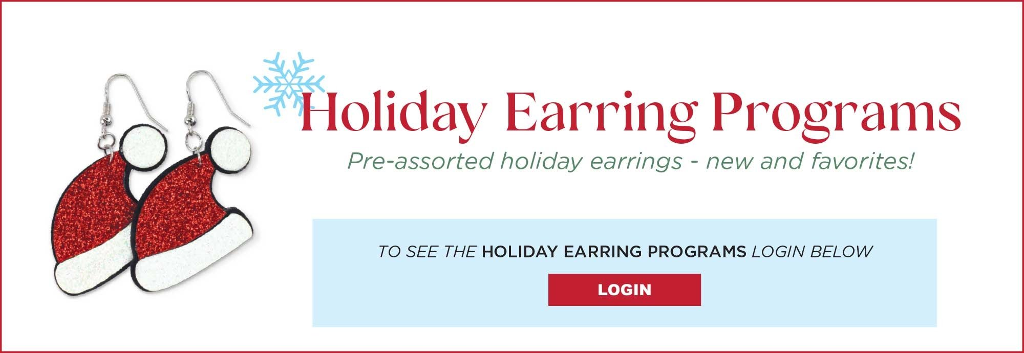 HOLIDAY EARRING PROGRAMS
